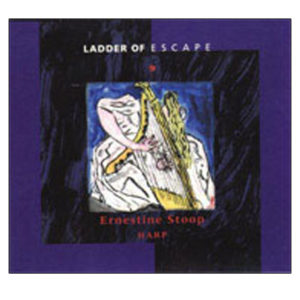 Ladder of Escape no 9 Ernestine Stoop – harp  2004.93