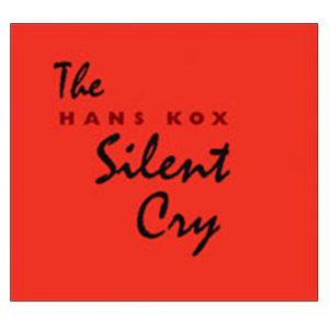 Hans Kox The Silent Cry 2005.101