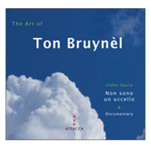 Ton Bruynèl Non sono un uccello – The art of Ton Bruynèl 2008.119