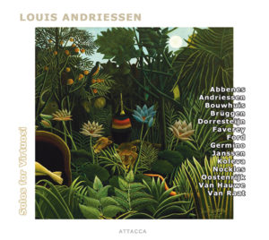 Louis Andriessen  Solos for Virtuosi 2014.141