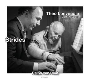 Ralph van Raat Strides – Works for piano – Theo Loevendie 2017.150